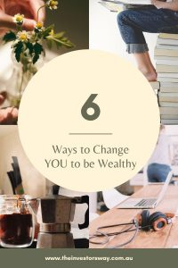 how to change to be wealthy